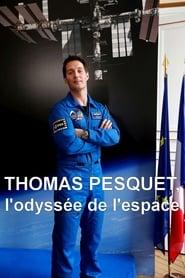 Thomas Pesquet, l'Odyssée de l'espace
