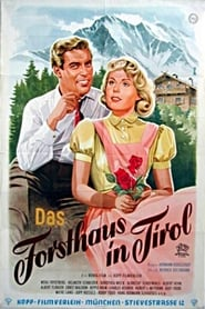 Das Forsthaus in Tirol
