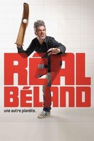 Réal Béland: Une autre planète