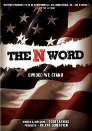 The N Word 2006