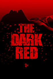 The Dark Red (2018)