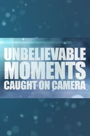 Unbelievable Moments, Caught on Camera 2014