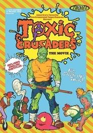 مشاهدة فيلم Toxic Crusaders The Movie 1997 مترجم أون لاين بجودة عالية