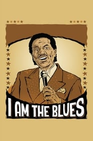 I Am The Blues (2016)