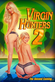Virgin Hunters 2 (2016)