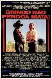 Gringo Não Perdoa, Mata 1995