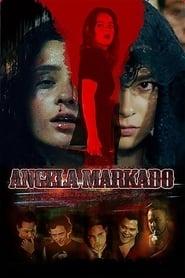 Watch Angela Markado (2015)