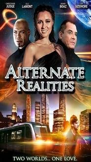 مشاهدة فيلم Alternate Realities 2015 مترجم أون لاين بجودة عالية