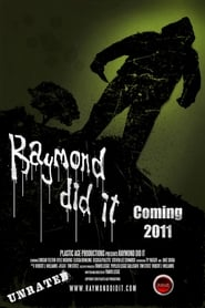Raymond Did It 2011