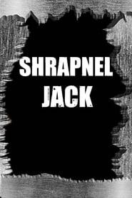 Watch Shrapnel Jack 2018 Free Online