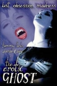 The Erotic Ghost 2001