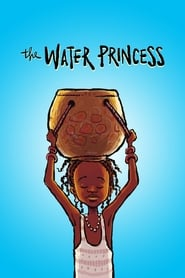 The Water Princess (2019)