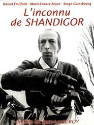 The Unknown Man of Shandigor
