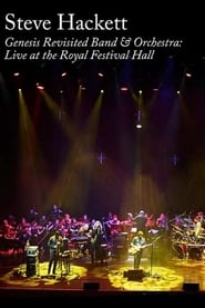 Steve Hackett: Genesis Revisited Band & Orchestra: Live at the Royal Festival Hall
