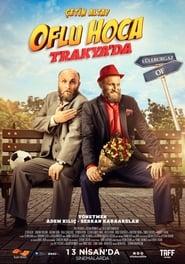 Oflu Hoca Trakya'da (2018)