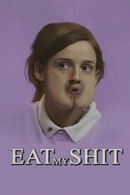 Eat My Shit 2015