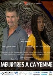 Meurtres à Cayenne (2020)