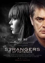 Strangers Of Patience (2018)