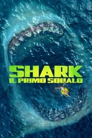 Image Shark – Il primo squalo [STREAMING ITA HD]
