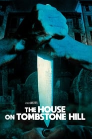 The House on Tombstone Hill (1989)