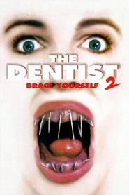 Poster The Dentist 2: Brace Yourself 1998
