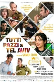 Watch Tel Aviv On Fire 2018 Movie HD Online