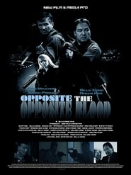 Watch Opposite The Opposite Blood on Showbox Online