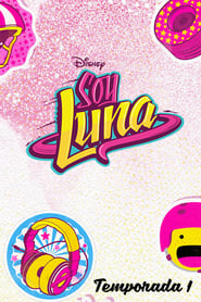 Soy Luna saison 1 streaming vf
