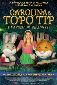 Carolina e Topo Tip – Il mistero di Halloween (2020) Torrent