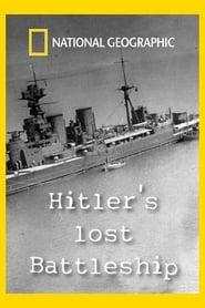 Hitler's Lost Battleship (2011)