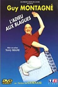 Guy Montagné - L'adieu aux blagues 2001