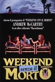 Weekend senza il morto 1992