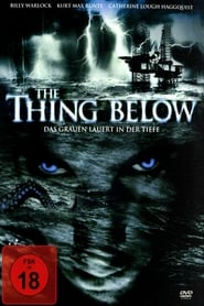 The Thing Below – Das Grauen lauert in der Tiefe (2004)