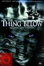 The Thing Below – Das Grauen lauert in der Tiefe (2004)