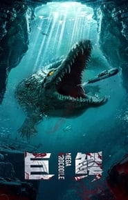 Mega Crocodile (2020)