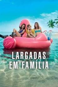 Largadas Em Família - Legendado