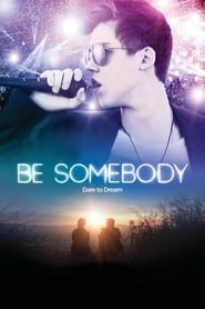 Image Be Somebody – Fii cineva! (2016)