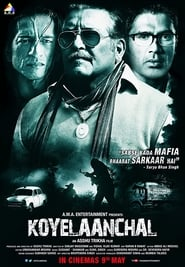 Koyelaanchal 2014 Hindi Movie JC WebRip 400mb 480p 1.2GB 720p 4GB 12GB 1080p
