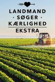 Landmand Søger Kærlighed Ekstra 2021
