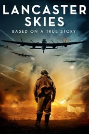Regardez Lancaster Skies Online HD Française (2019)