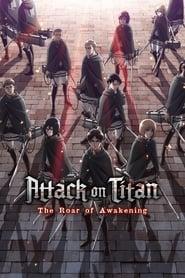 Poster Attack on Titan: The Roar of Awakening 2018