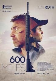 600 Miles – színes, amerikai magyarul beszélő, thriller filmdráma