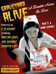 Graveyard Alive- A Zombie Nurse in Love (2003)