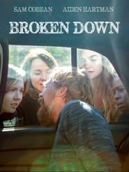 Broken Down (2021) poster