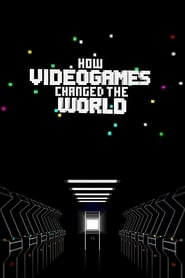 How Videogames Changed the World (2013) Online Cały Film Lektor PL
