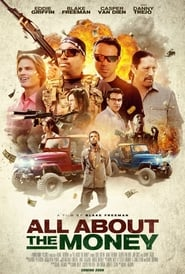 All About the Money (2017) English Full Movie Watch Online