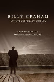 Billy Graham: An Extraordinary Journey (2018)