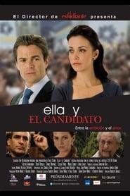Ella y el Candidato 2011