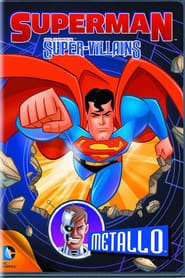 Superman Super Vilões Metallo
