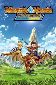 Monster Hunter Stories: Ride On streaming vf poster